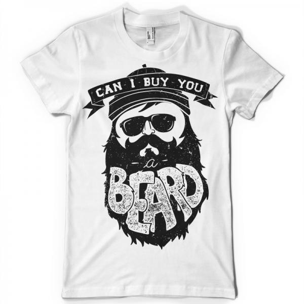 Can I buy you a beard - T-shirt print design